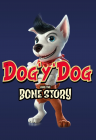 The Bone Story aka Dog'y'Dog
