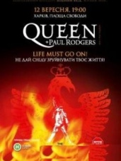 Queen + Paul Rodgers. Life Must Go On
